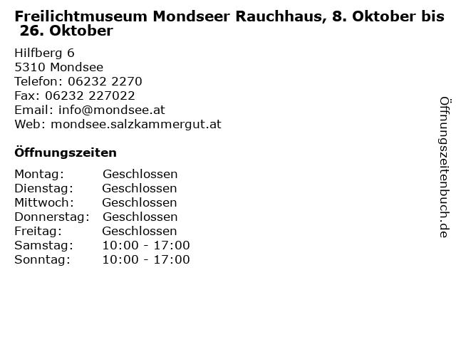 Freilichtmuseum Mondseer Rauchhaus, 8. Oktober bis 26. Oktober in Mondsee: Adresse und Öffnungszeiten