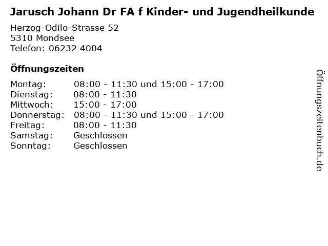 Jarusch Johann Dr FA f Kinder- und Jugendheilkunde in Mondsee: Adresse und Öffnungszeiten