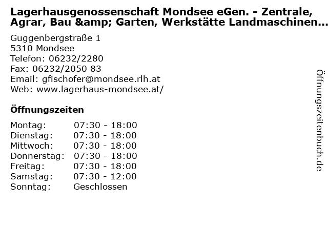 Lagerhausgenossenschaft Mondsee eGen. - Zentrale, Agrar, Bau & Garten, Werkstätte Landmaschinen und Brennstoffe in Mondsee: Adresse und Öffnungszeiten