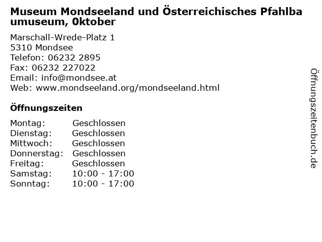 Museum Mondseeland und Österreichisches Pfahlbaumuseum, 0ktober in Mondsee: Adresse und Öffnungszeiten