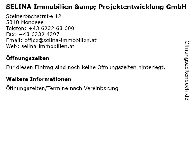 SELINA Immobilien & Projektentwicklung GmbH in Mondsee: Adresse und Öffnungszeiten