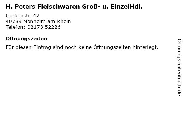 H. Peters Fleischwaren Groß- u. EinzelHdl. in Monheim am Rhein: Adresse und Öffnungszeiten