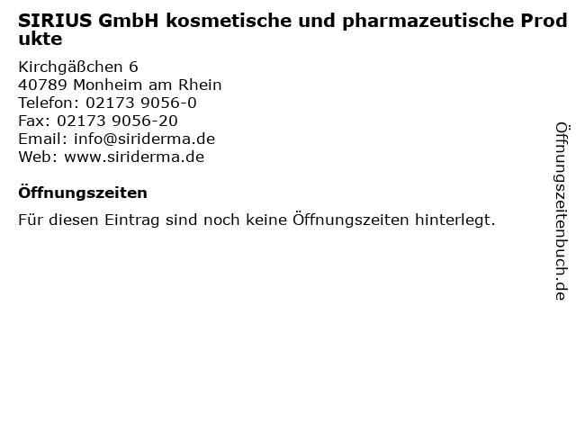 SIRIUS GmbH kosmetische und pharmazeutische Produkte in Monheim am Rhein: Adresse und Öffnungszeiten