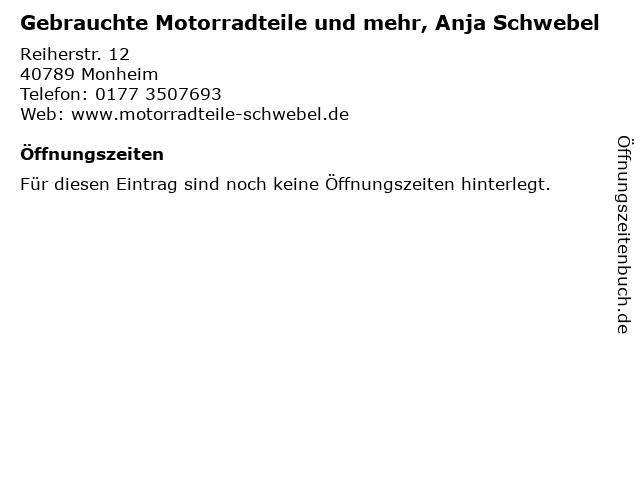 Gebrauchte Motorradteile und mehr, Anja Schwebel in Monheim: Adresse und Öffnungszeiten