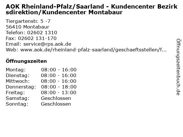 AOK Rheinland-Pfalz/Saarland - Kundencenter Bezirksdirektion/Kundencenter Montabaur in Montabaur: Adresse und Öffnungszeiten