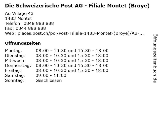 Die Schweizerische Post AG - Filiale Montet (Broye) in Montet: Adresse und Öffnungszeiten