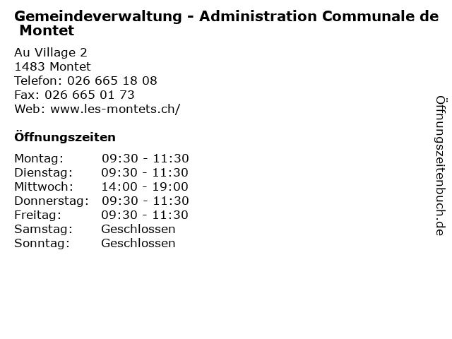 Gemeindeverwaltung - Administration Communale de Montet in Montet: Adresse und Öffnungszeiten