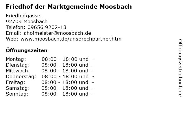 Friedhof der Marktgemeinde Moosbach in Moosbach: Adresse und Öffnungszeiten