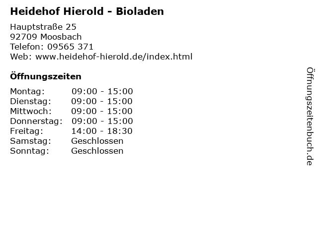 Heidehof Hierold - Bioladen in Moosbach: Adresse und Öffnungszeiten