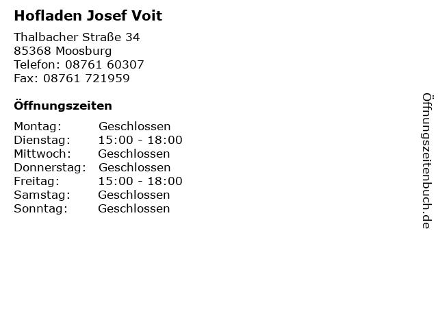 Hofladen Josef Voit in Moosburg: Adresse und Öffnungszeiten