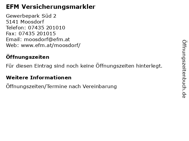 EFM Versicherungsmarkler in Moosdorf: Adresse und Öffnungszeiten