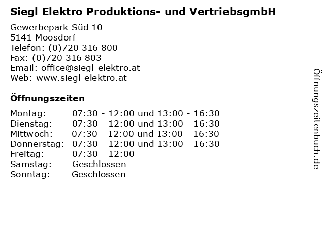 Siegl Elektro Produktions- und VertriebsgmbH in Moosdorf: Adresse und Öffnungszeiten