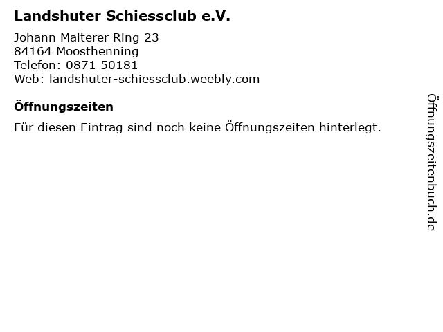 Landshuter Schiessclub e.V. in Moosthenning: Adresse und Öffnungszeiten