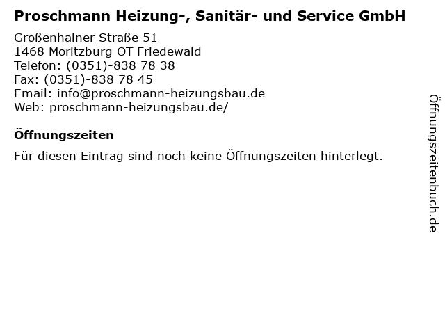 Proschmann Heizung-, Sanitär- und Service GmbH in Moritzburg OT Friedewald: Adresse und Öffnungszeiten