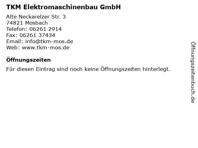 TKM Elektromaschinenbau GmbH in Mosbach: Adresse und Öffnungszeiten