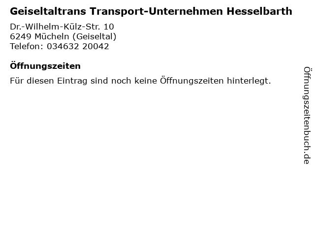 Geiseltaltrans Transport-Unternehmen Hesselbarth in Mücheln (Geiseltal): Adresse und Öffnungszeiten