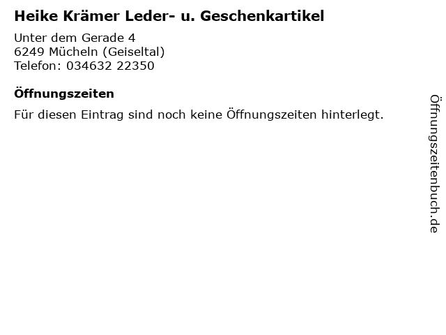 Heike Krämer Leder- u. Geschenkartikel in Mücheln (Geiseltal): Adresse und Öffnungszeiten