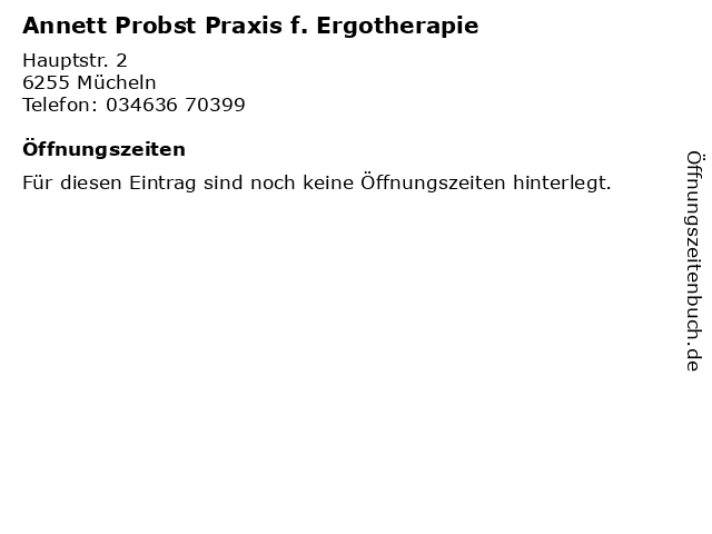Annett Probst Praxis f. Ergotherapie in Mücheln: Adresse und Öffnungszeiten