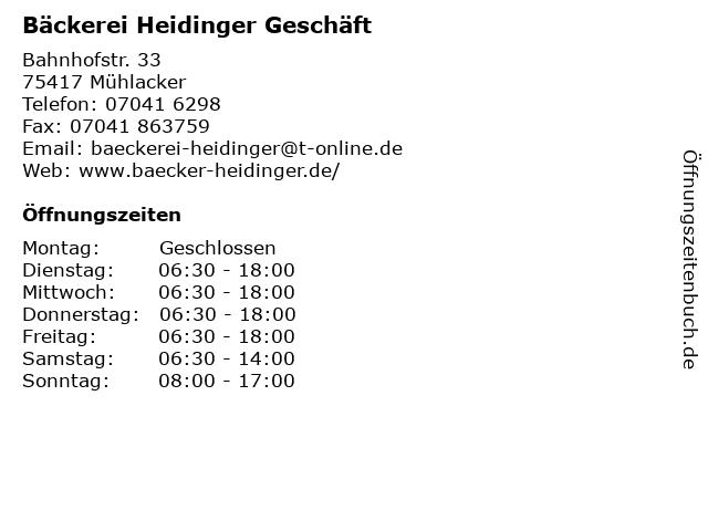 Bäckerei Heidinger Geschäft in Mühlacker: Adresse und Öffnungszeiten