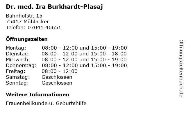 Dr. med. Ira Burkhardt-Plasaj in Mühlacker: Adresse und Öffnungszeiten