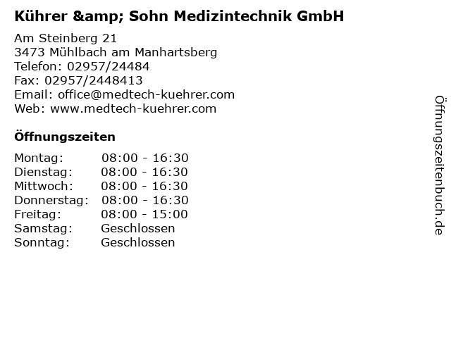 Kührer & Sohn Medizintechnik GmbH in Mühlbach am Manhartsberg: Adresse und Öffnungszeiten