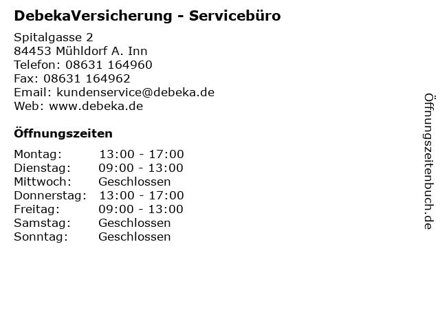 DebekaVersicherung - Servicebüro in Mühldorf A. Inn: Adresse und Öffnungszeiten