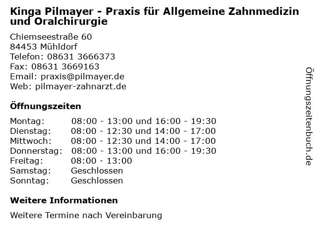 Kinga Pilmayer - Praxis für Allgemeine Zahnmedizin und Oralchirurgie in Mühldorf: Adresse und Öffnungszeiten