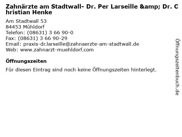 Zahnärzte am Stadtwall- Dr. Per Larseille & Dr. Christian Henke in Mühldorf: Adresse und Öffnungszeiten