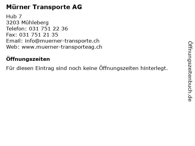 Mürner Transporte AG in Mühleberg: Adresse und Öffnungszeiten