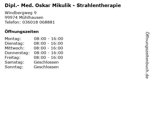 Dipl.- Med. Oskar Mikulik - Strahlentherapie in Mühlhausen: Adresse und Öffnungszeiten