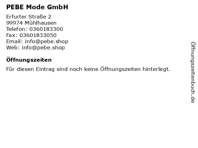 PEBE Mode GmbH in Mühlhausen: Adresse und Öffnungszeiten