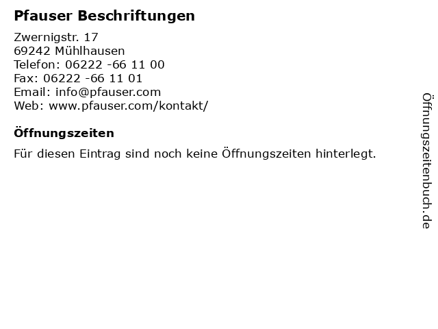 Pfauser Beschriftungen in Mühlhausen: Adresse und Öffnungszeiten