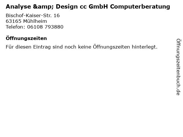 Analyse & Design cc GmbH Computerberatung in Mühlheim: Adresse und Öffnungszeiten