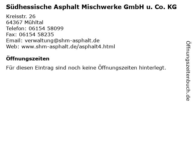 Südhessische Asphalt Mischwerke GmbH u. Co. KG in Mühltal: Adresse und Öffnungszeiten