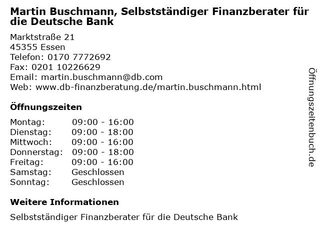 Martin Buschmann, Selbstständiger Finanzberater für die Deutsche Bank in Mülheim (Ruhr): Adresse und Öffnungszeiten