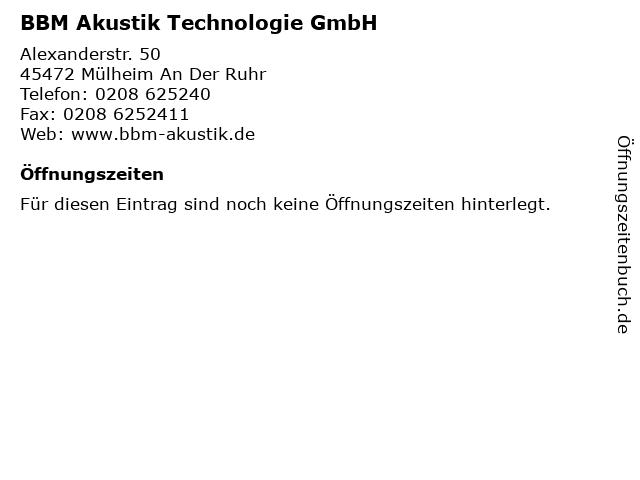 BBM Akustik Technologie GmbH in Mülheim An Der Ruhr: Adresse und Öffnungszeiten