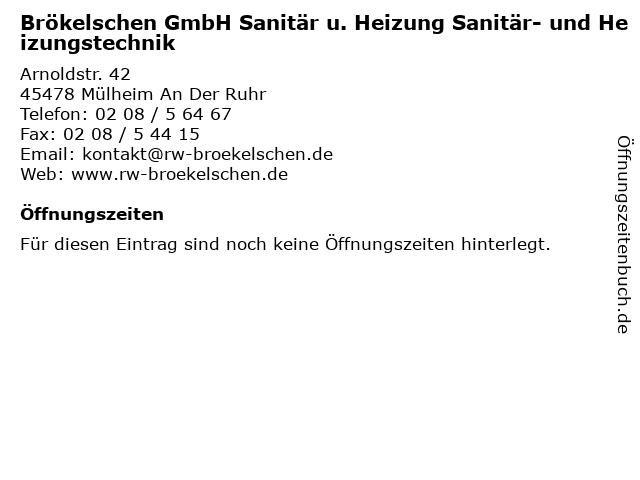Brökelschen GmbH Sanitär u. Heizung Sanitär- und Heizungstechnik in Mülheim An Der Ruhr: Adresse und Öffnungszeiten