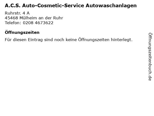A.C.S. Auto-Cosmetic-Service Autowaschanlagen in Mülheim an der Ruhr: Adresse und Öffnungszeiten