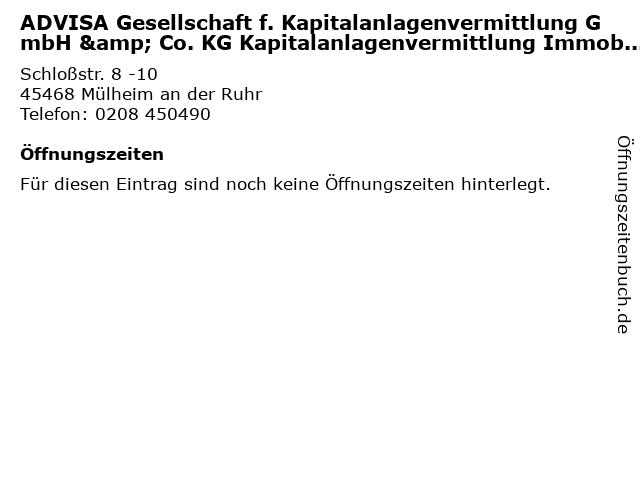 ADVISA Gesellschaft f. Kapitalanlagenvermittlung GmbH & Co. KG Kapitalanlagenvermittlung Immobilien in Mülheim an der Ruhr: Adresse und Öffnungszeiten