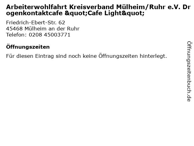 """Arbeiterwohlfahrt Kreisverband Mülheim/Ruhr e.V. Drogenkontaktcafe """"Cafe Light"""" in Mülheim an der Ruhr: Adresse und Öffnungszeiten"""