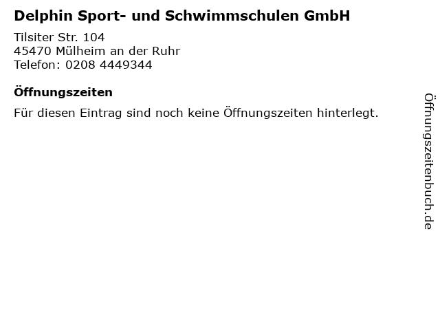 Delphin Sport- und Schwimmschulen GmbH in Mülheim an der Ruhr: Adresse und Öffnungszeiten