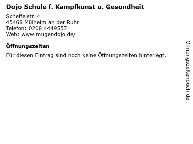 Dojo Schule f. Kampfkunst u. Gesundheit in Mülheim an der Ruhr: Adresse und Öffnungszeiten