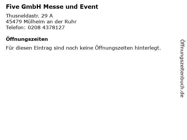Five GmbH Messe und Event in Mülheim an der Ruhr: Adresse und Öffnungszeiten