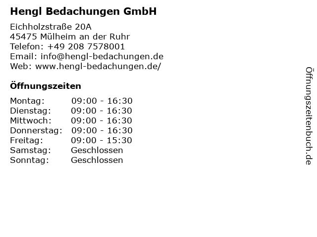 Hengl Bedachungen GmbH in Mülheim an der Ruhr: Adresse und Öffnungszeiten