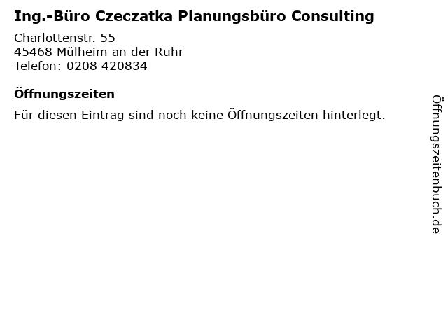 Ing.-Büro Czeczatka Planungsbüro Consulting in Mülheim an der Ruhr: Adresse und Öffnungszeiten