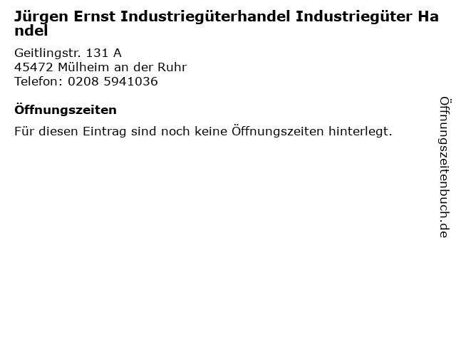 Jürgen Ernst Industriegüterhandel Industriegüter Handel in Mülheim an der Ruhr: Adresse und Öffnungszeiten