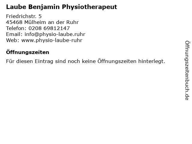 Laube Benjamin Physiotherapeut in Mülheim an der Ruhr: Adresse und Öffnungszeiten