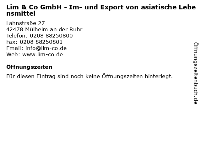 Lim & Co GmbH - Im- und Export von asiatische Lebensmittel in Mülheim an der Ruhr: Adresse und Öffnungszeiten