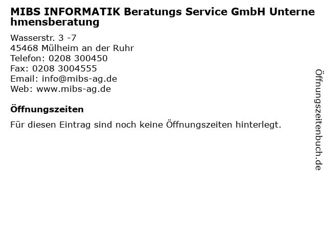 MIBS INFORMATIK Beratungs Service GmbH Unternehmensberatung in Mülheim an der Ruhr: Adresse und Öffnungszeiten