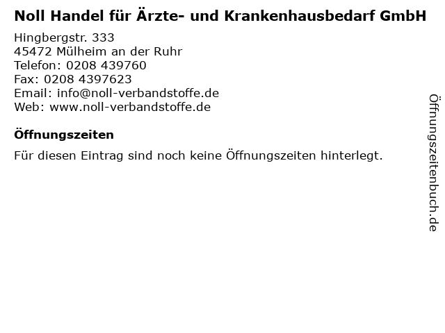 Noll Handel für Ärzte- und Krankenhausbedarf GmbH in Mülheim an der Ruhr: Adresse und Öffnungszeiten